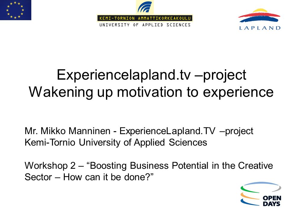 Experiencelapland.tv –project Wakening up motivation to experience