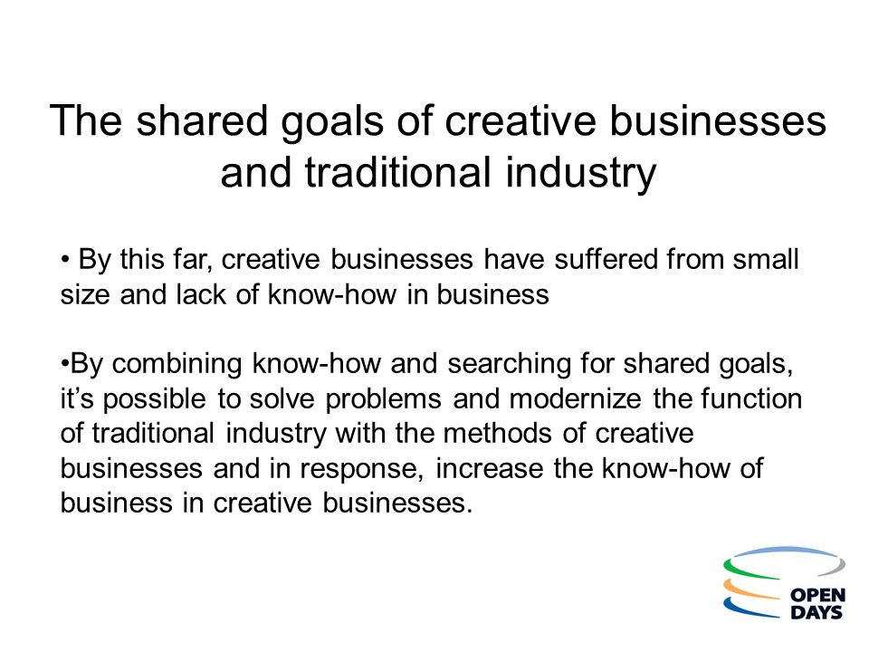 The shared goals of creative businesses and traditional industry