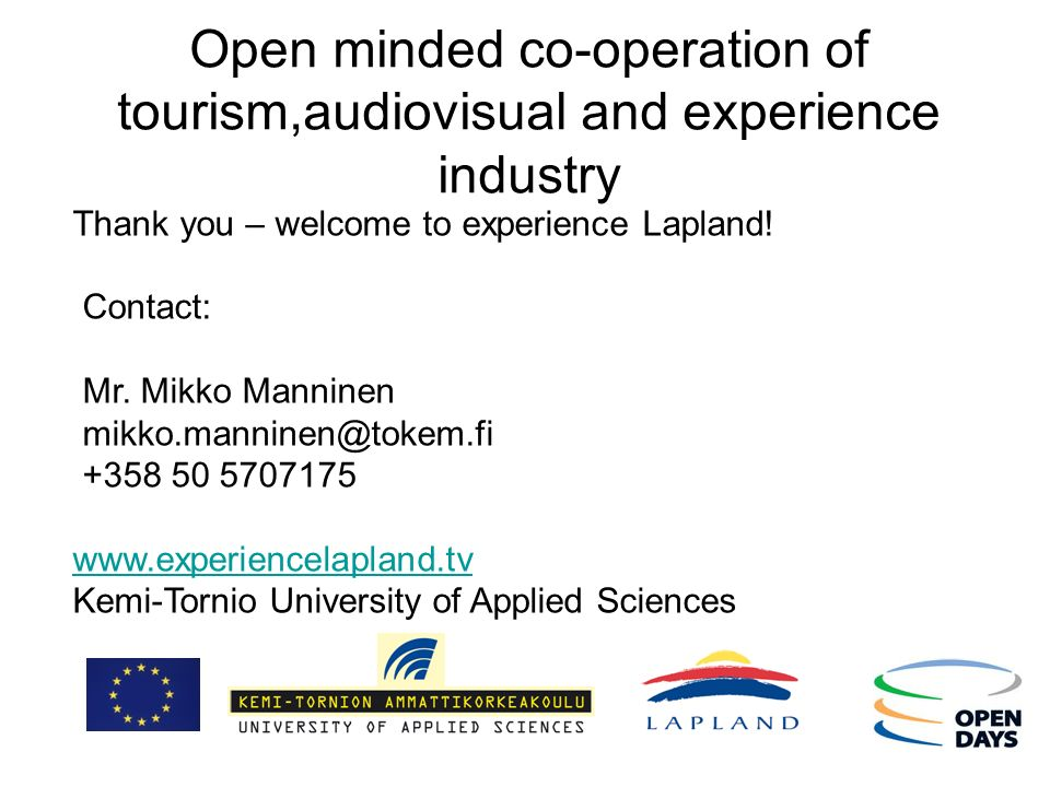 Open minded co-operation of tourism,audiovisual and experience industry
