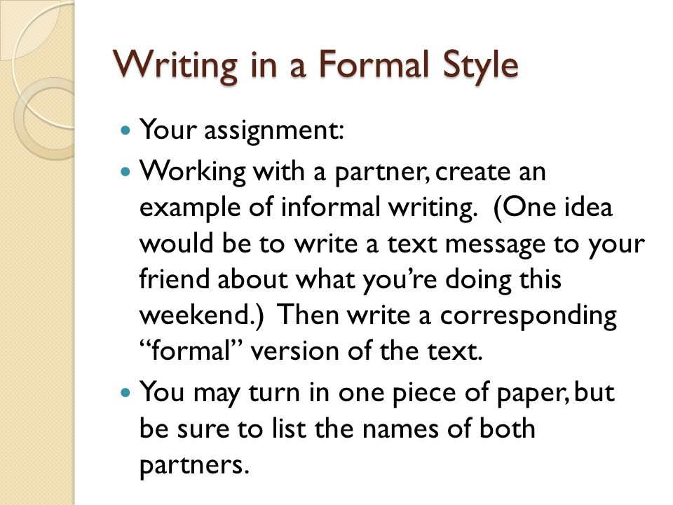 formal writing assignment Covers all parts of the assignment question/guidelines structured and predictable  some of the formal aspects of academic writing are outlined below.