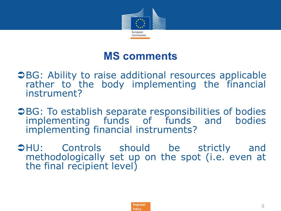 MS comments BG: Ability to raise additional resources applicable rather to the body implementing the financial instrument