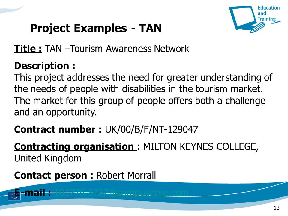 Project Examples - TAN Title : TAN –Tourism Awareness Network