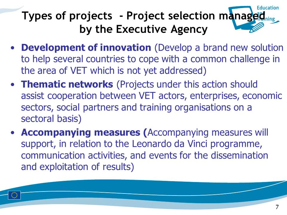 Types of projects - Project selection managed by the Executive Agency
