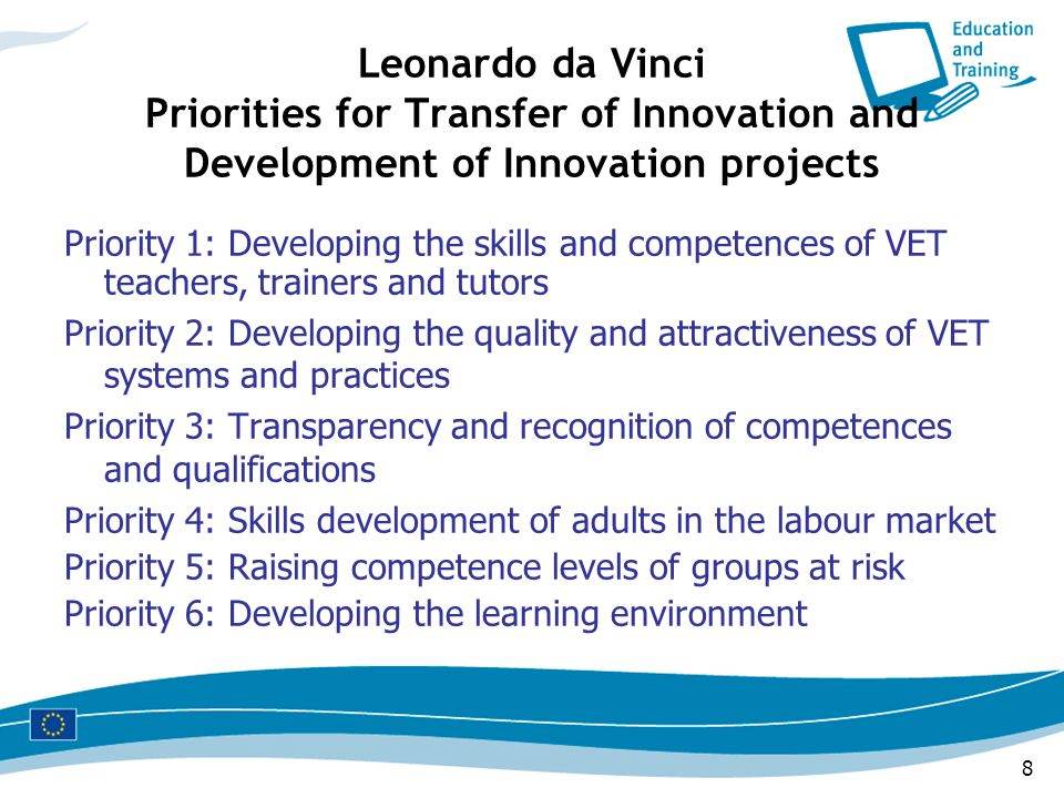Leonardo da Vinci Priorities for Transfer of Innovation and Development of Innovation projects