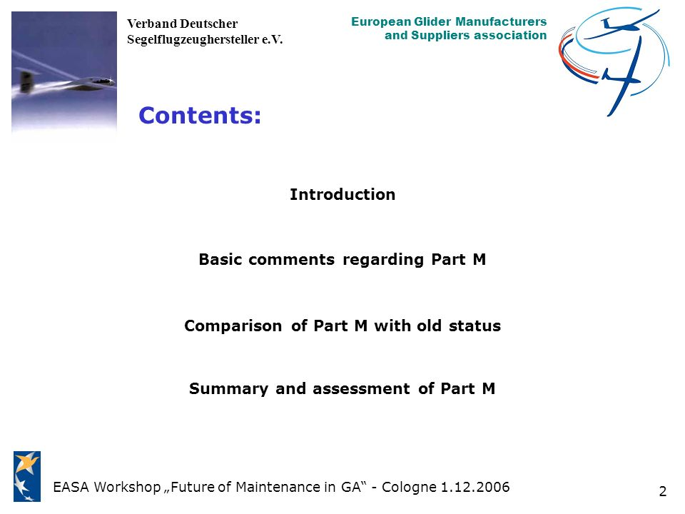 Contents: Introduction Basic comments regarding Part M