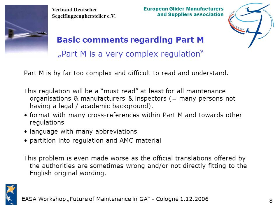 "Basic comments regarding Part M ""Part M is a very complex regulation"