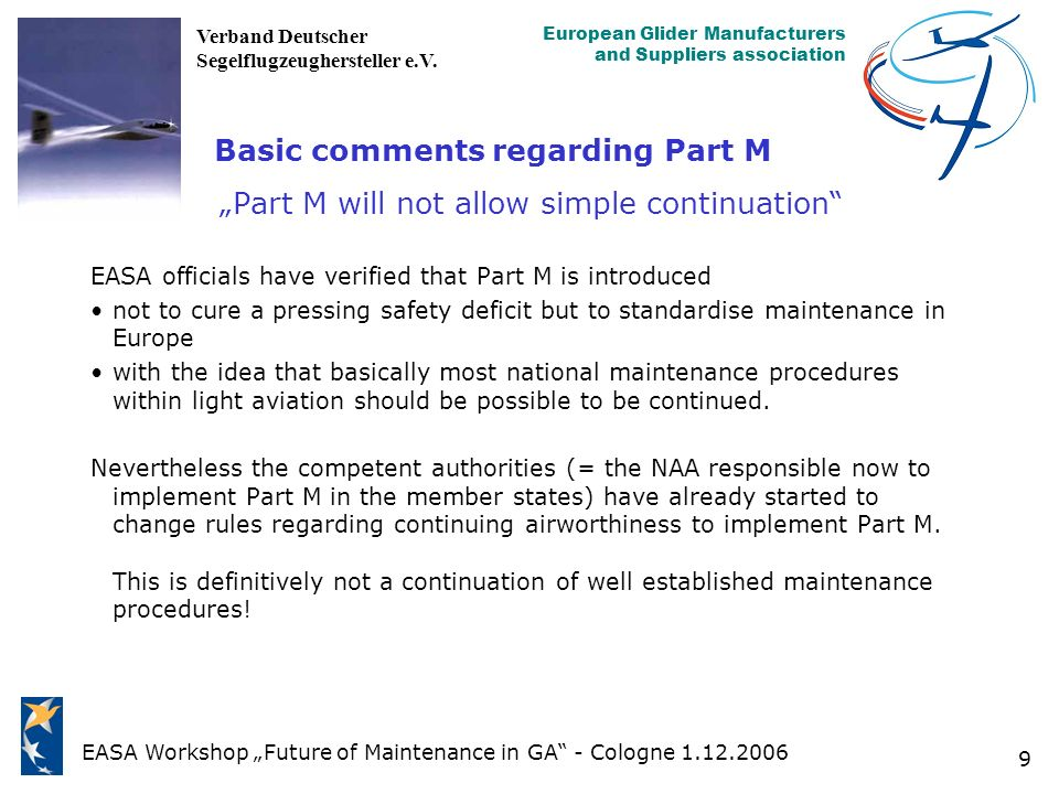 "Basic comments regarding Part M ""Part M will not allow simple continuation"