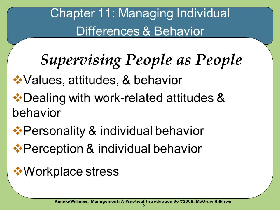managing individual differences Finally, understanding the implications of individual differences will allow you to identify and manage the small percentage of employees who struggle to fit into an organizational culture.