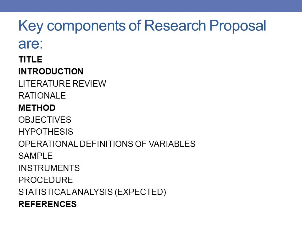 Research Proposals - Parts of a Proposal