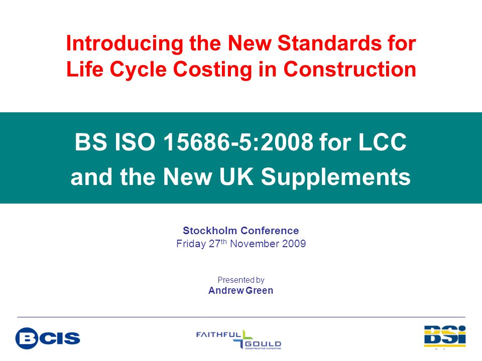 BS ISO 15686-5:2008 for LCC and the New UK Supplements