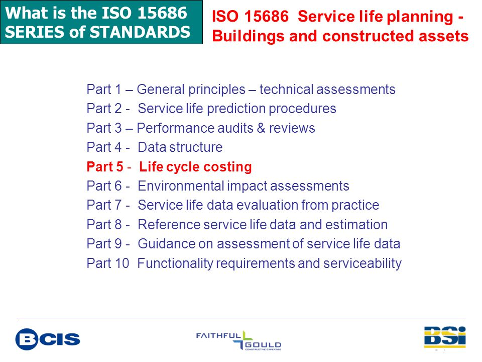 ISO 15686 Service life planning - Buildings and constructed assets