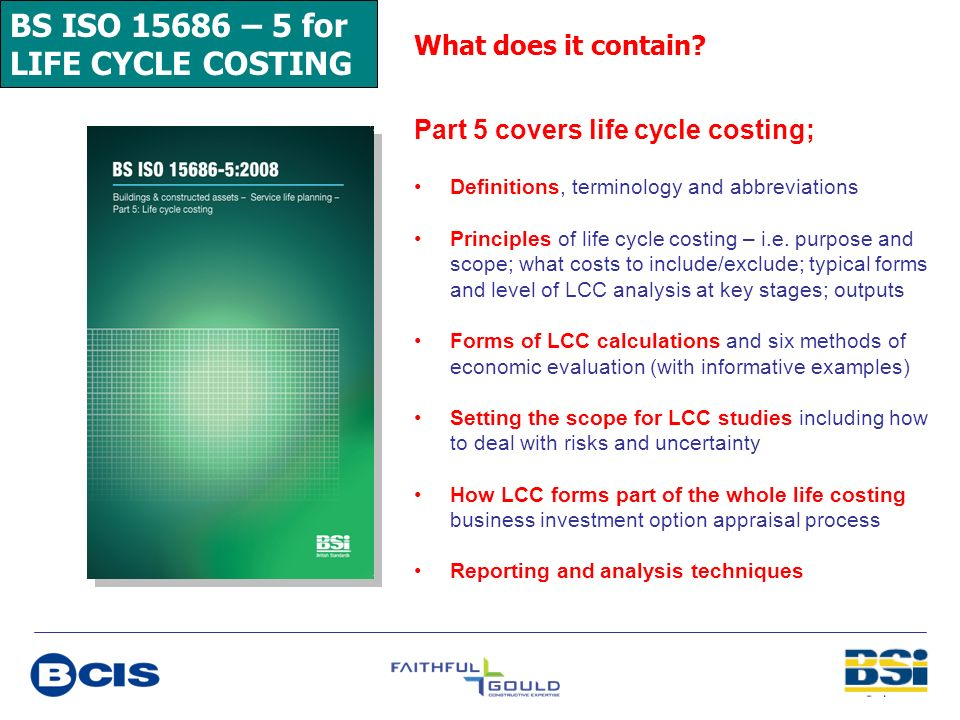 BS ISO 15686 – 5 for LIFE CYCLE COSTING What does it contain