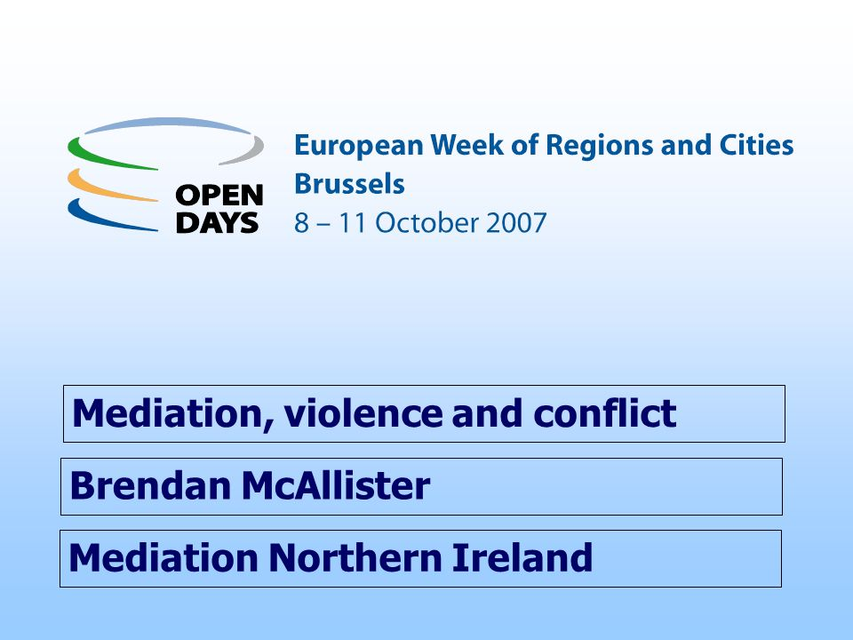 Mediation, violence and conflict
