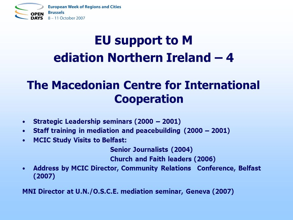 EU support to M ediation Northern Ireland – 4