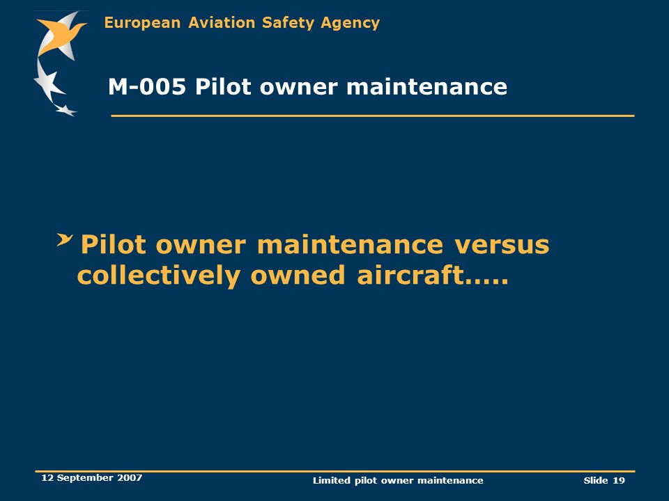 M-005 Pilot owner maintenance