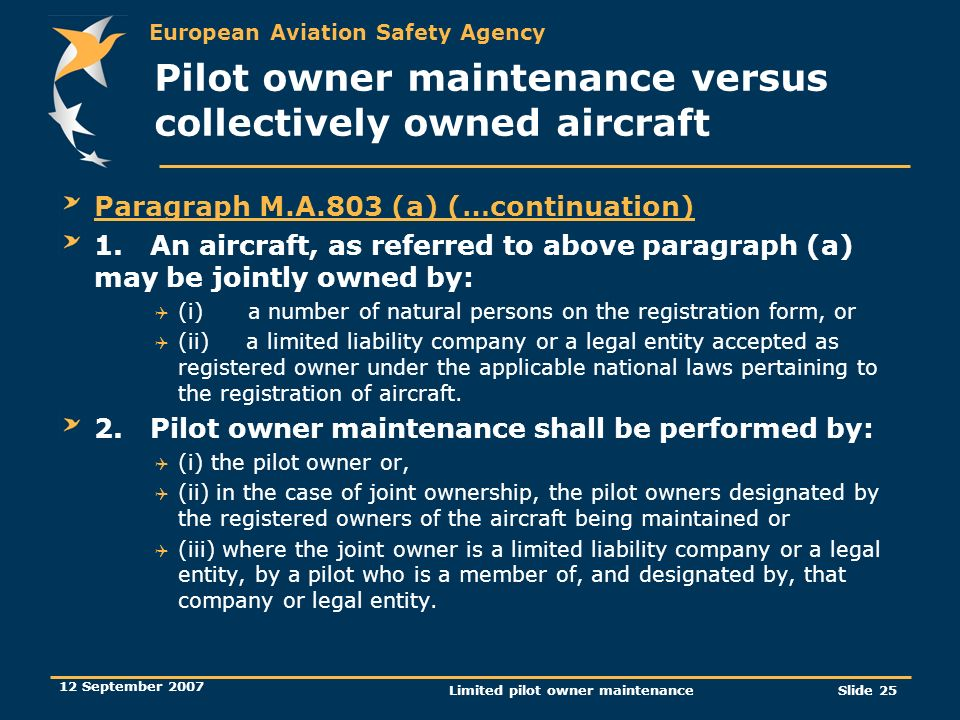 Pilot owner maintenance versus collectively owned aircraft