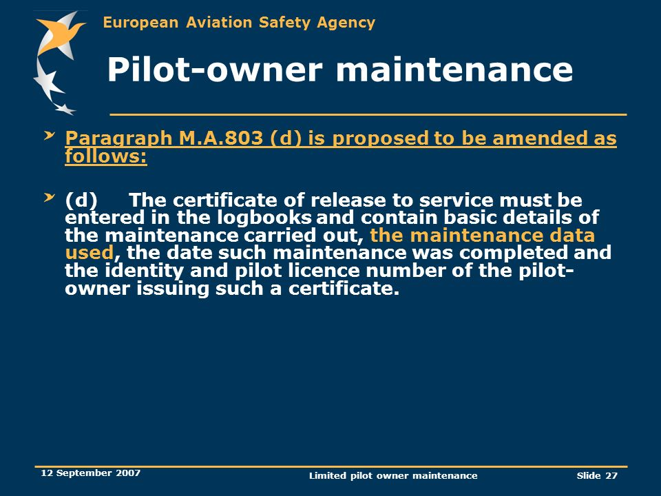 Pilot-owner maintenance