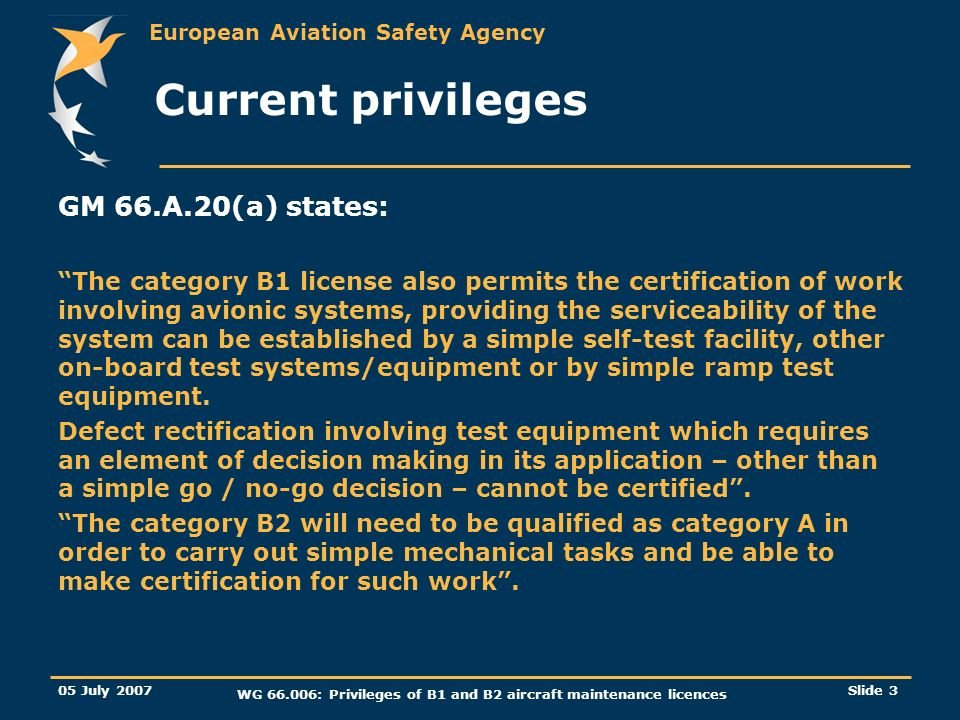 WG 66.006: Privileges of B1 and B2 aircraft maintenance licences