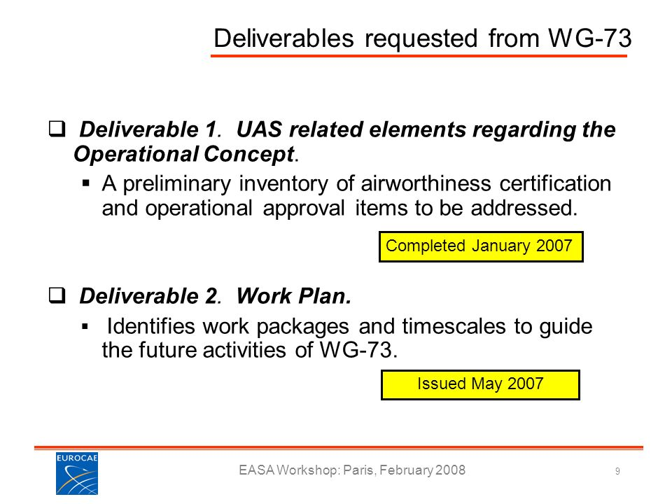 Deliverables requested from WG-73