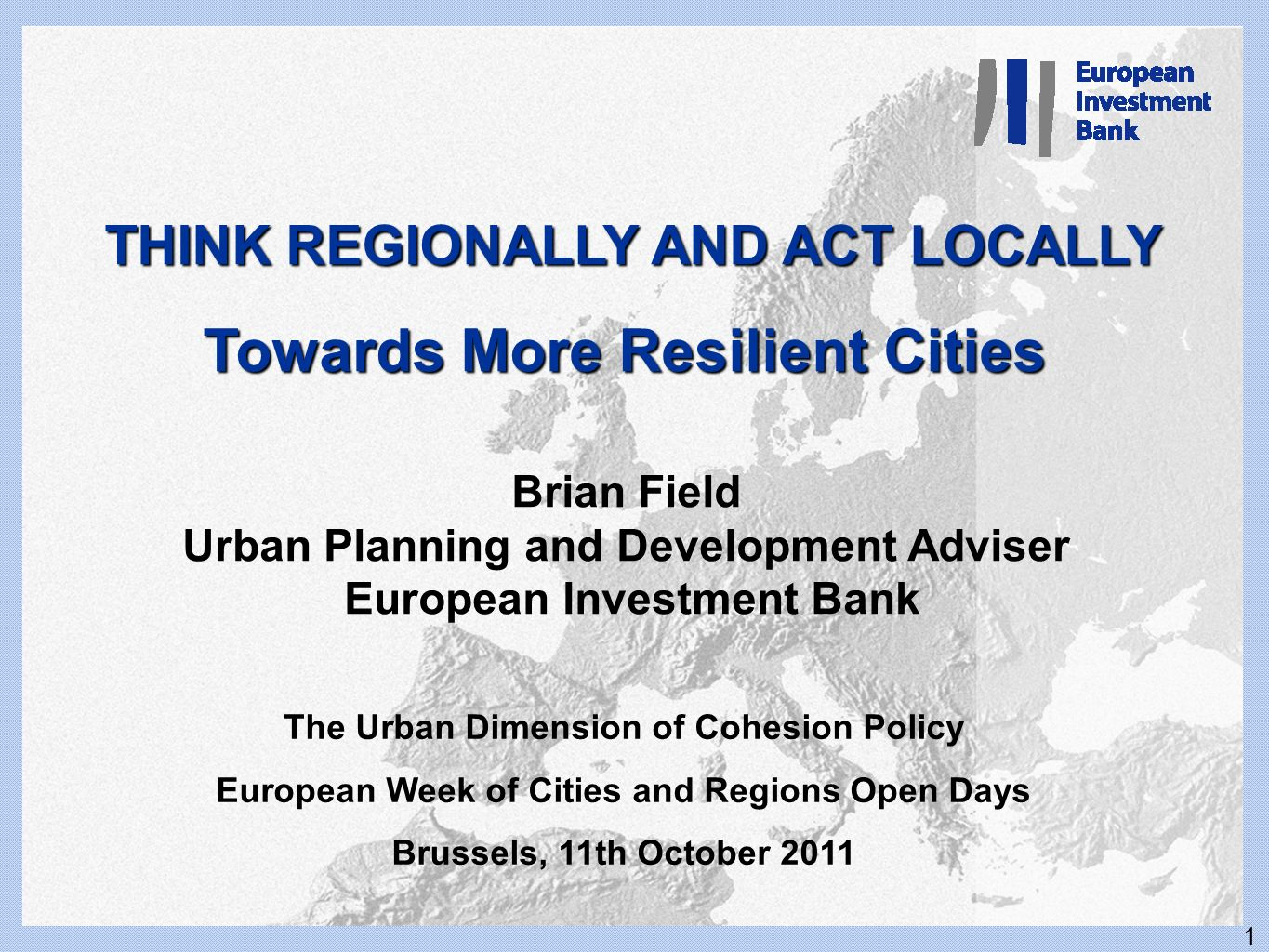 JESSICA and EIB financing of Cities