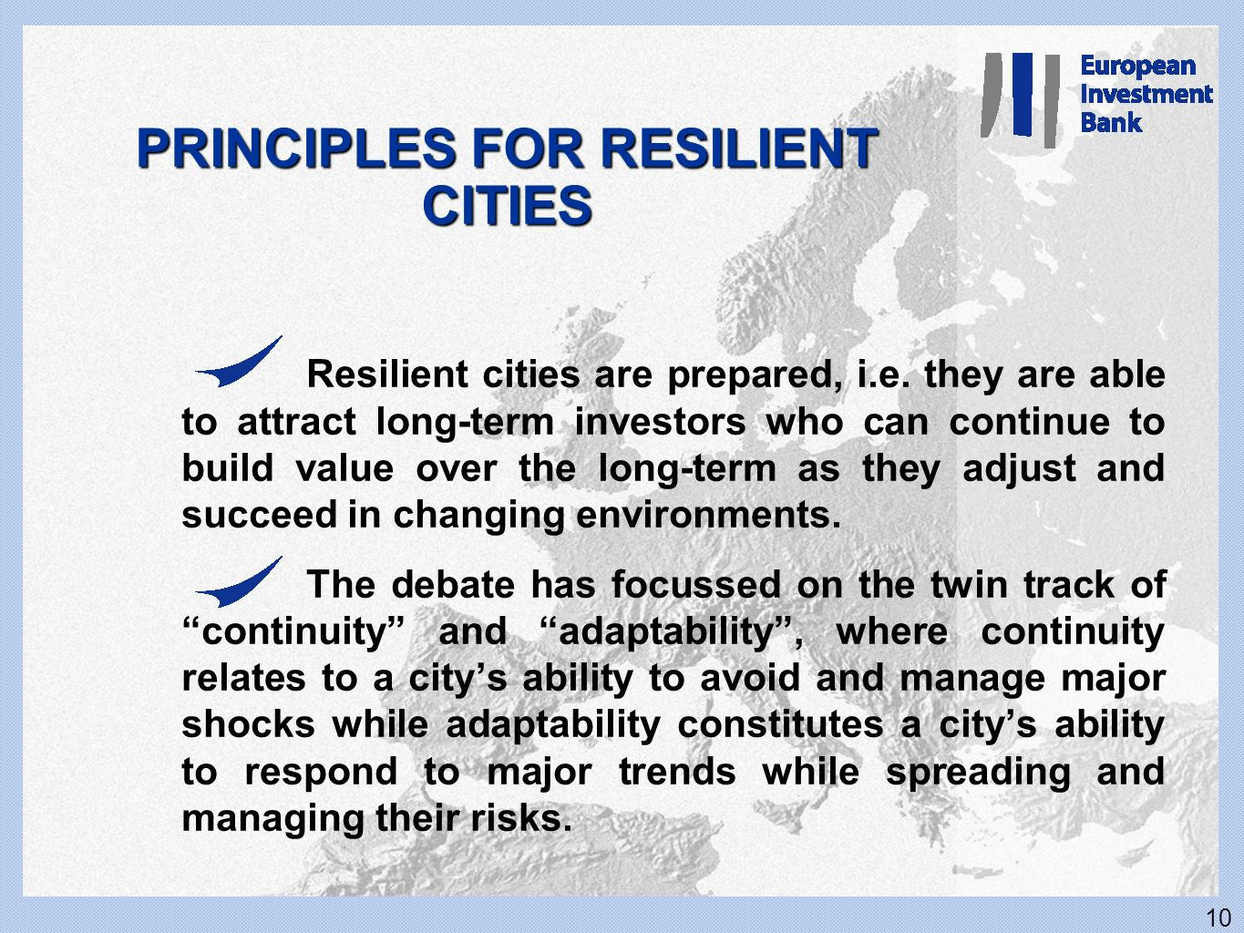 PRINCIPLES FOR RESILIENT CITIES