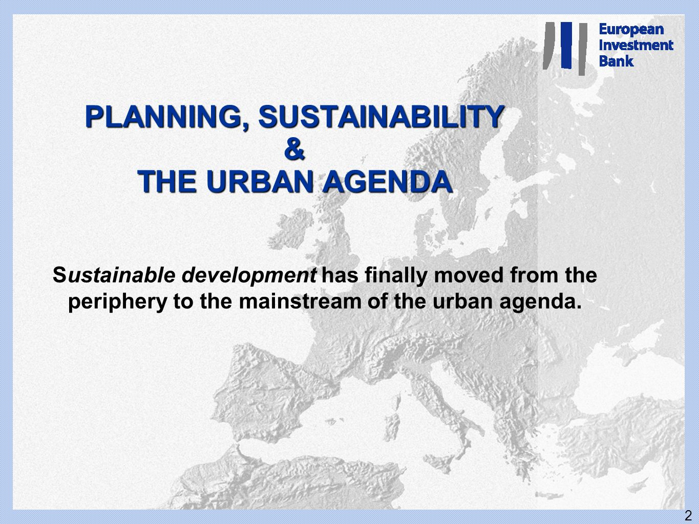 PLANNING, SUSTAINABILITY & THE URBAN AGENDA