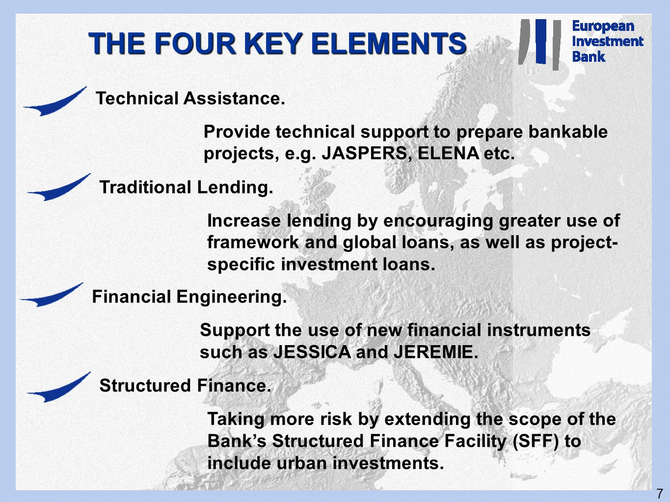 THE FOUR KEY ELEMENTS Technical Assistance.