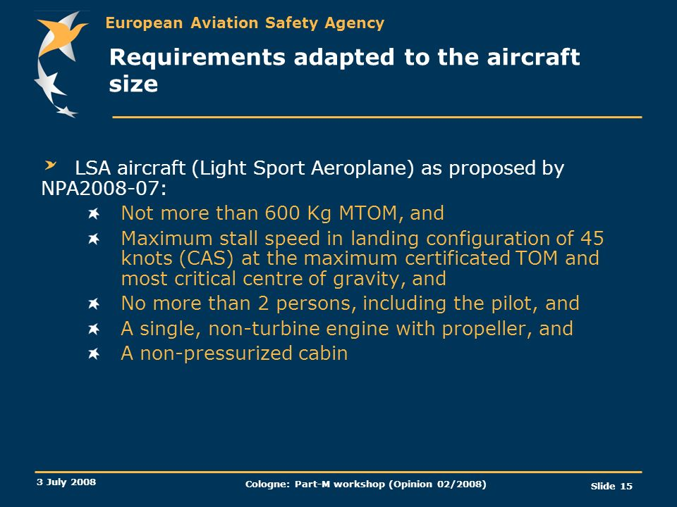Requirements adapted to the aircraft size