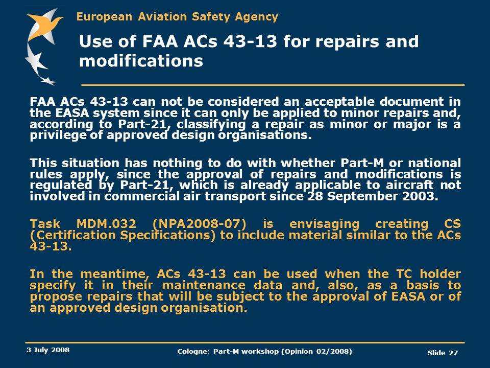 Use of FAA ACs 43-13 for repairs and modifications