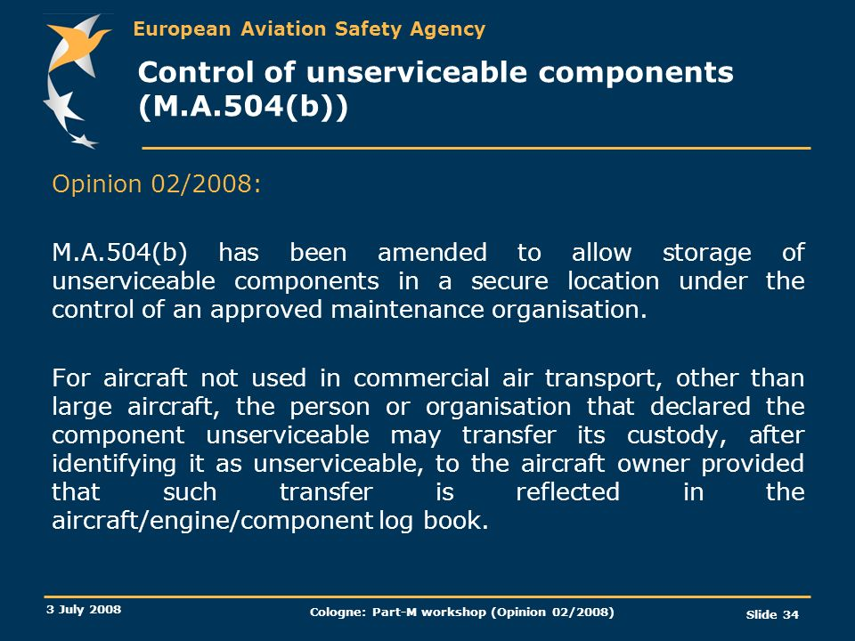 Control of unserviceable components (M.A.504(b))