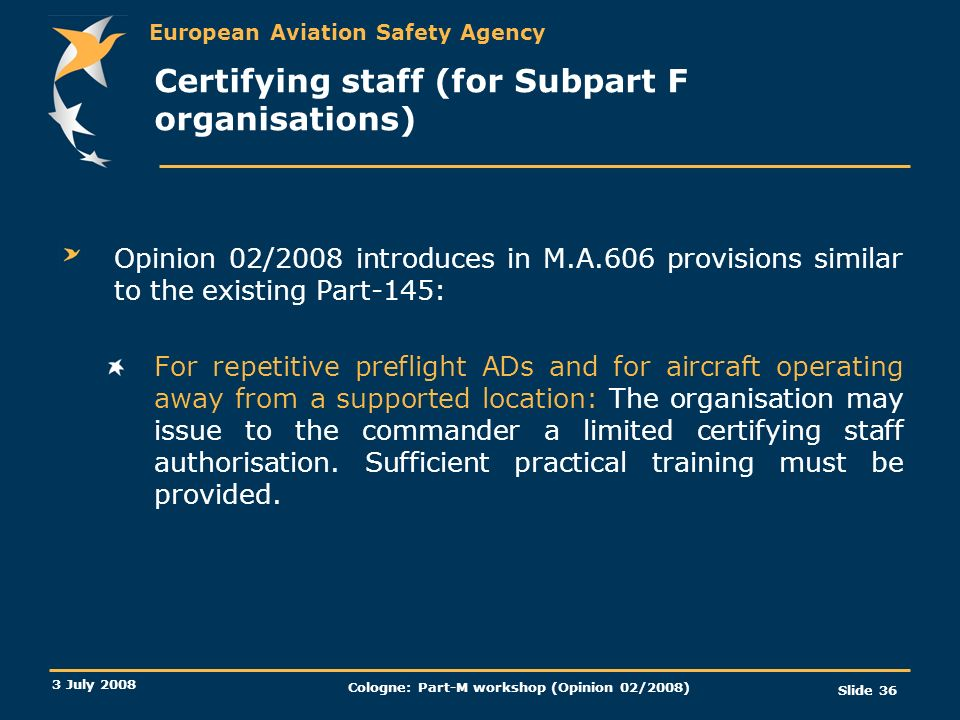 Certifying staff (for Subpart F organisations)