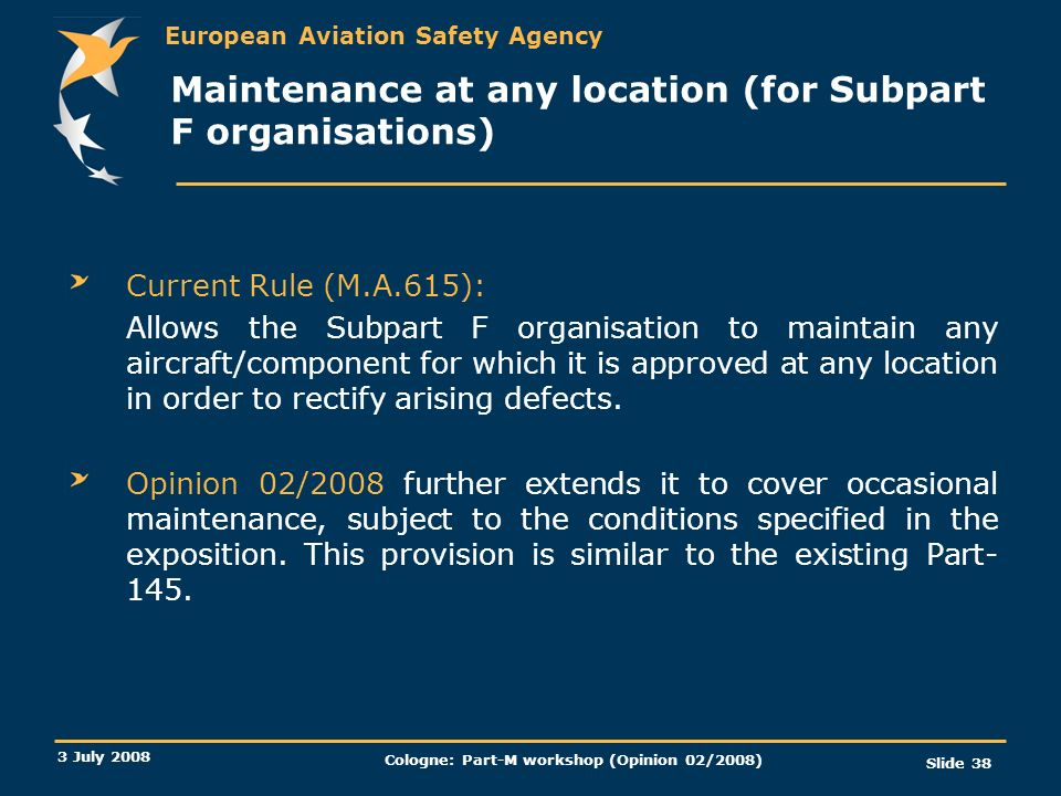 Maintenance at any location (for Subpart F organisations)