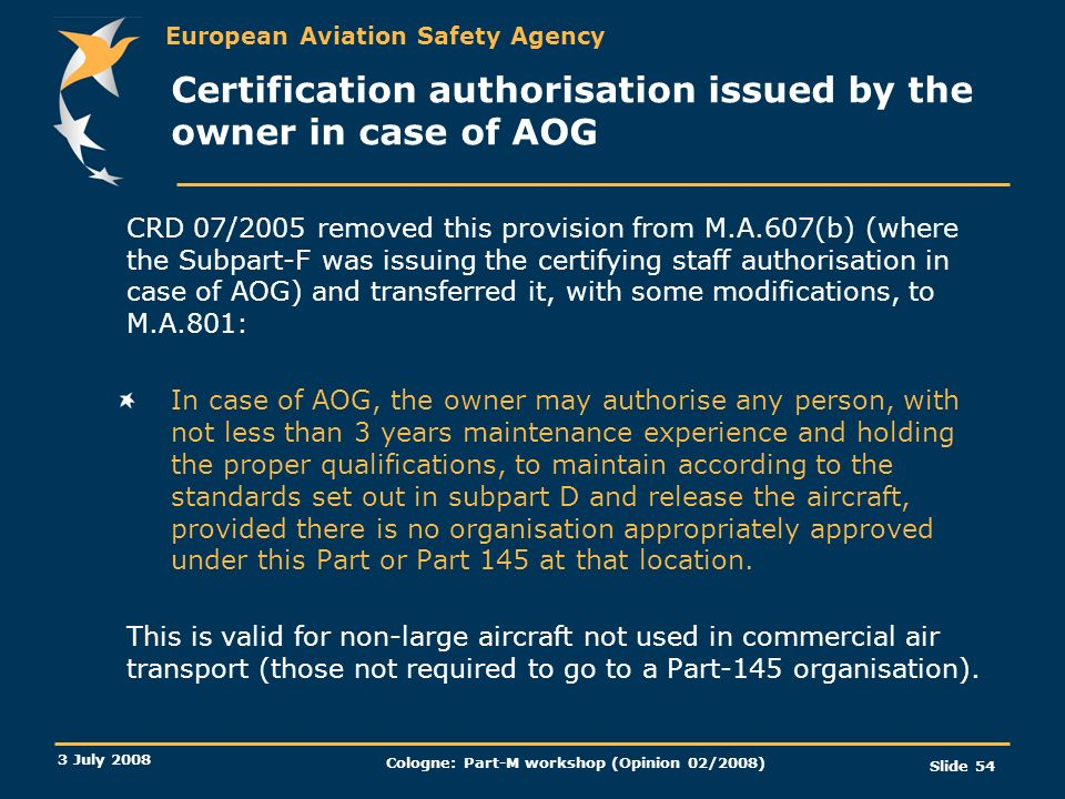 Certification authorisation issued by the owner in case of AOG