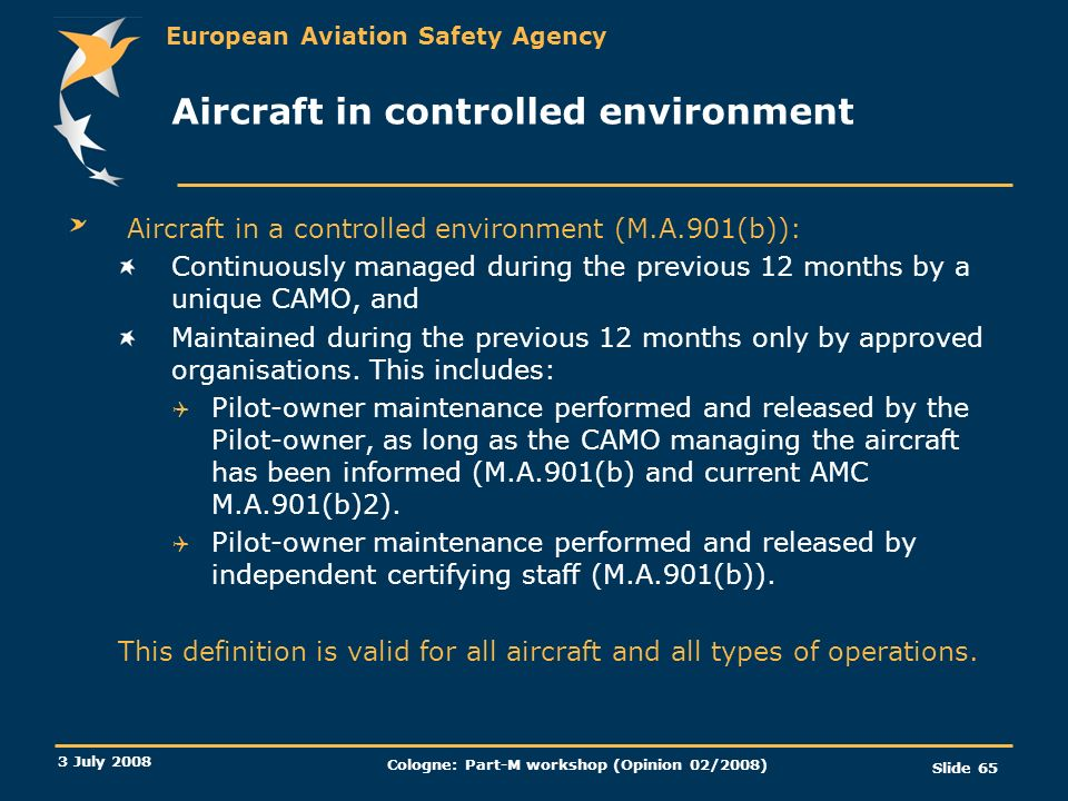 Aircraft in controlled environment