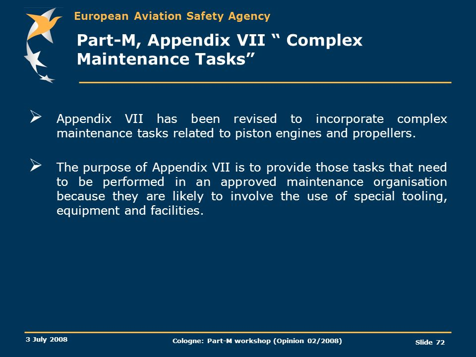 Part-M, Appendix VII Complex Maintenance Tasks