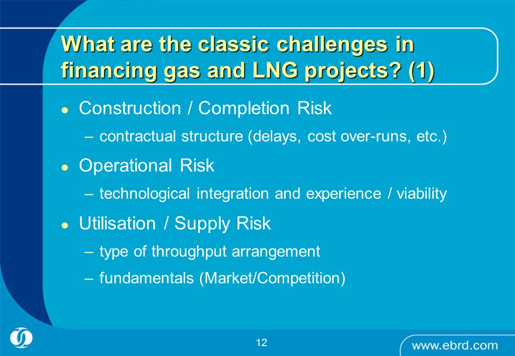 What are the classic challenges in financing gas and LNG projects (1)