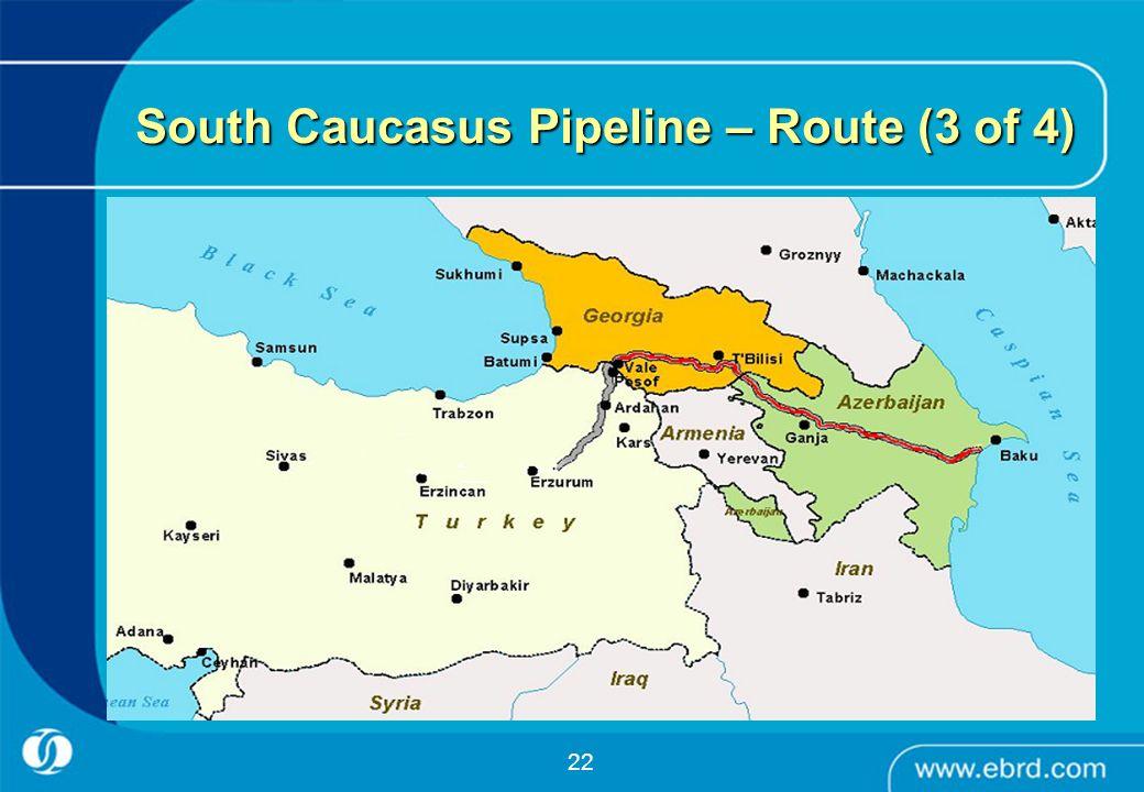 South Caucasus Pipeline – Route (3 of 4)