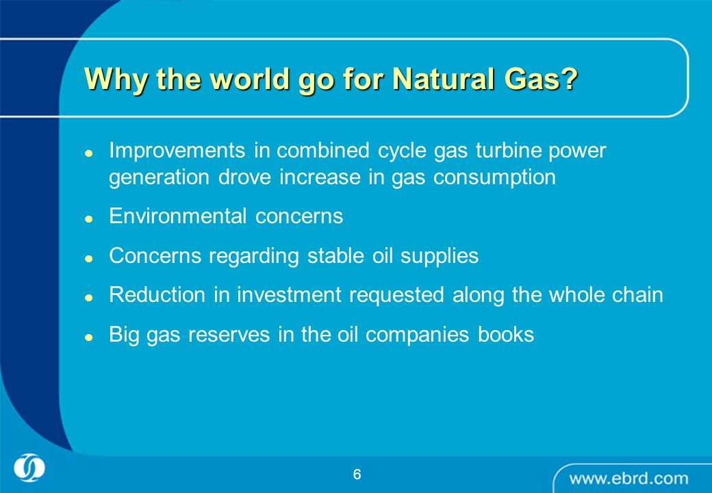 Why the world go for Natural Gas