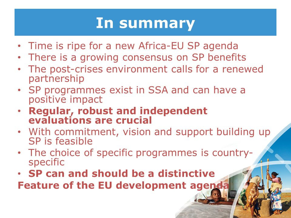 In summary Time is ripe for a new Africa-EU SP agenda