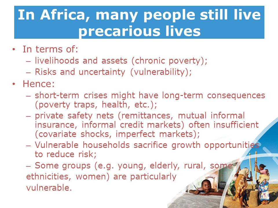 In Africa, many people still live precarious lives