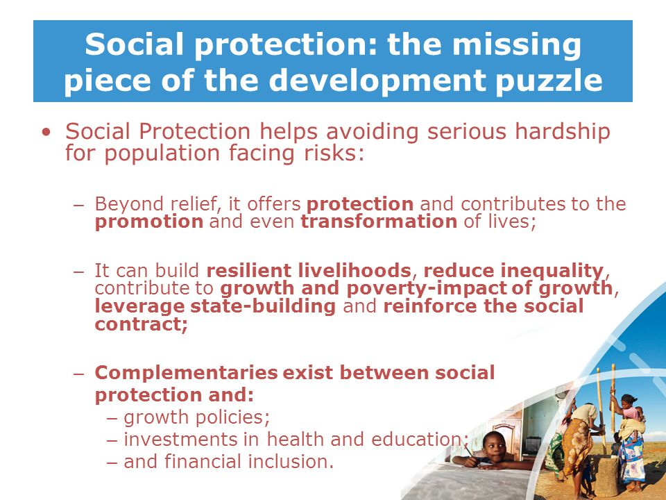 Social protection: the missing piece of the development puzzle