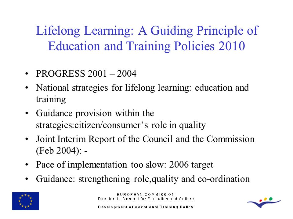 Lifelong Learning: A Guiding Principle of Education and Training Policies 2010