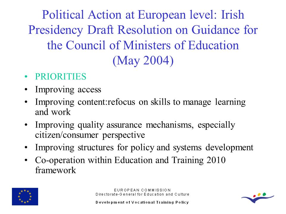 Political Action at European level: Irish Presidency Draft Resolution on Guidance for the Council of Ministers of Education (May 2004)