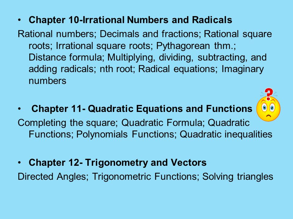 Chapter 10-Irrational Numbers and Radicals