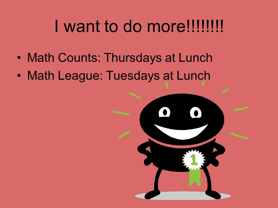 I want to do more!!!!!!!! Math Counts: Thursdays at Lunch