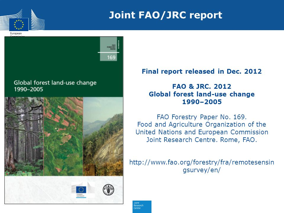 Final report released in Dec. 2012 Global forest land-use change