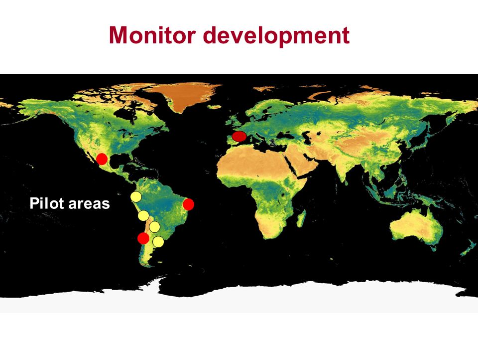 Monitor development Pilot areas