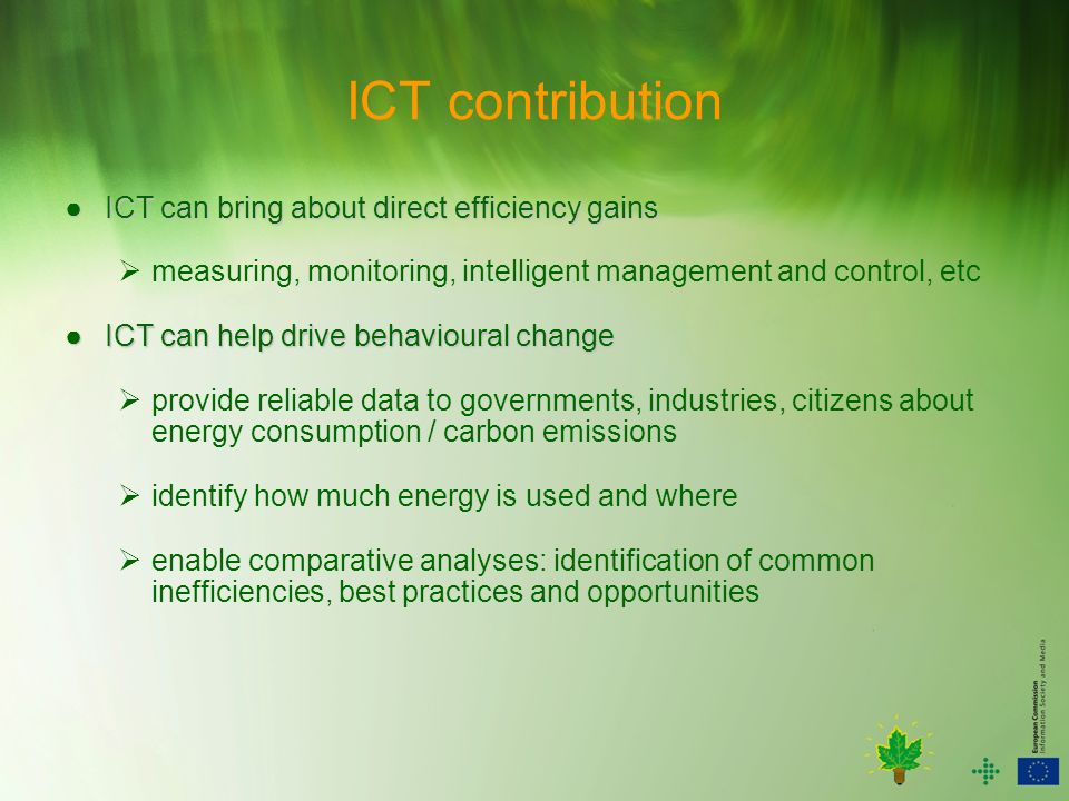 ICT contribution ● ICT can bring about direct efficiency gains
