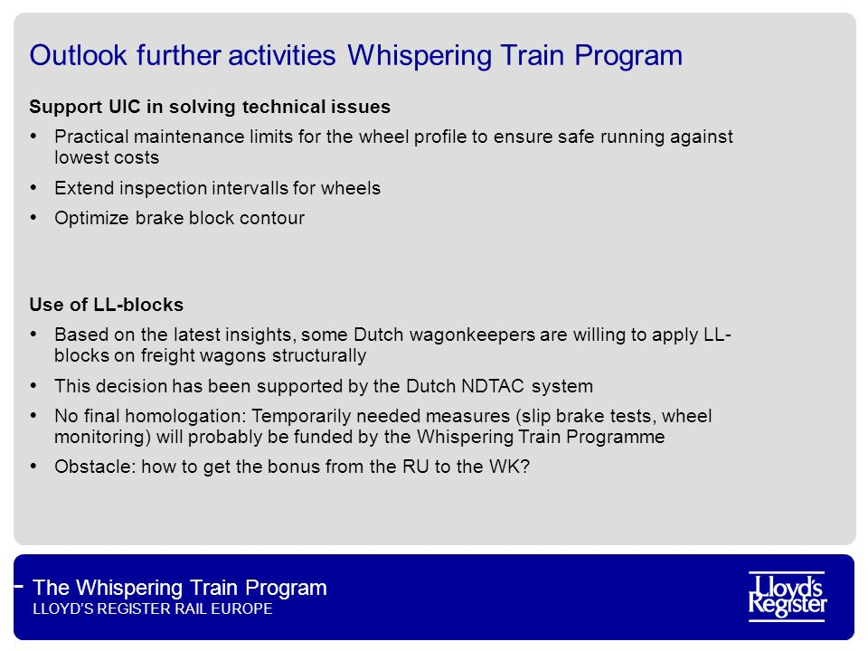 Outlook further activities Whispering Train Program