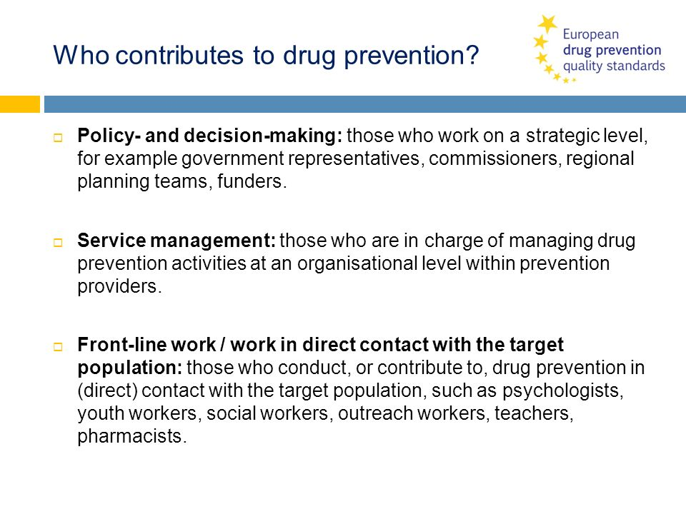 Who contributes to drug prevention